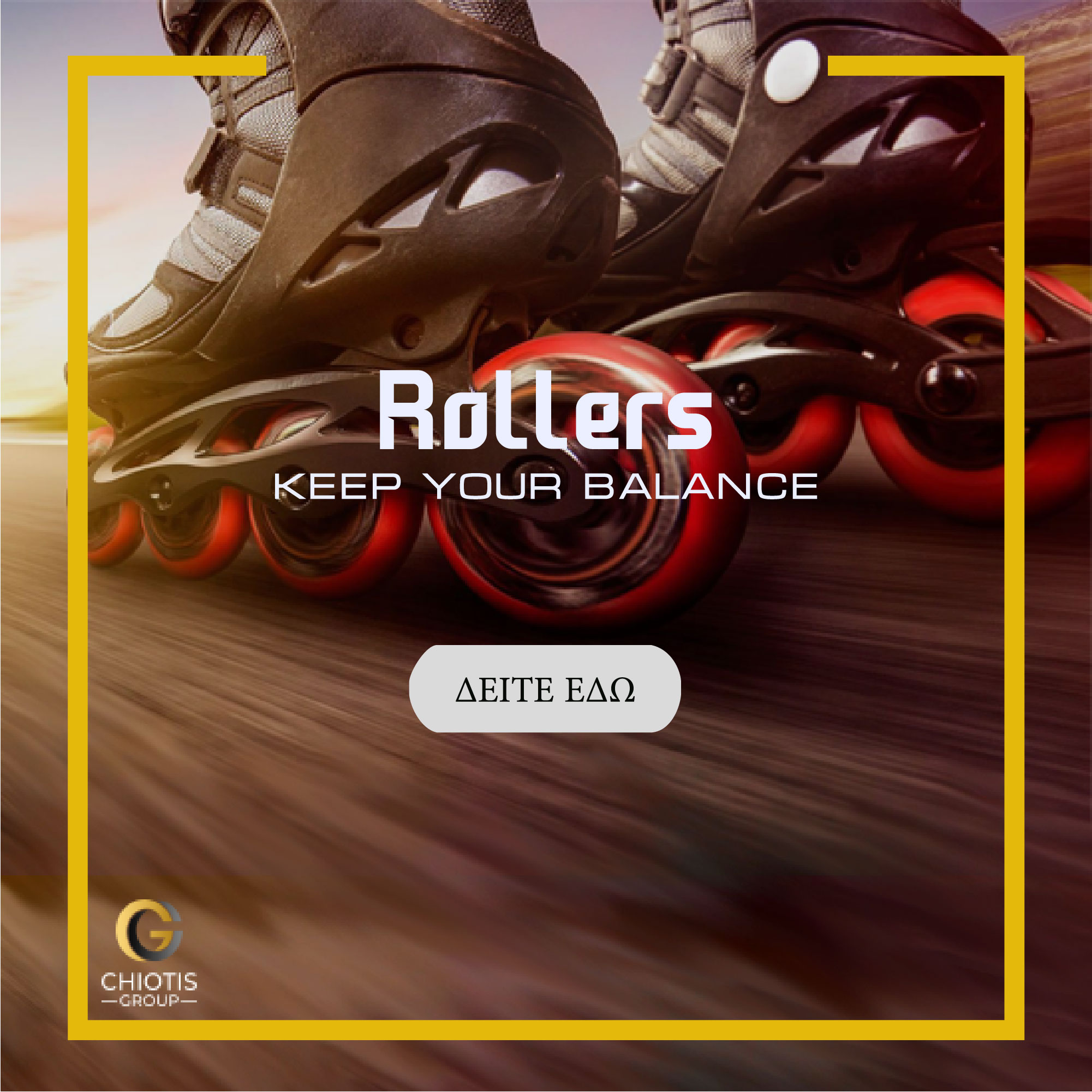 Rollers | Chiotis Group