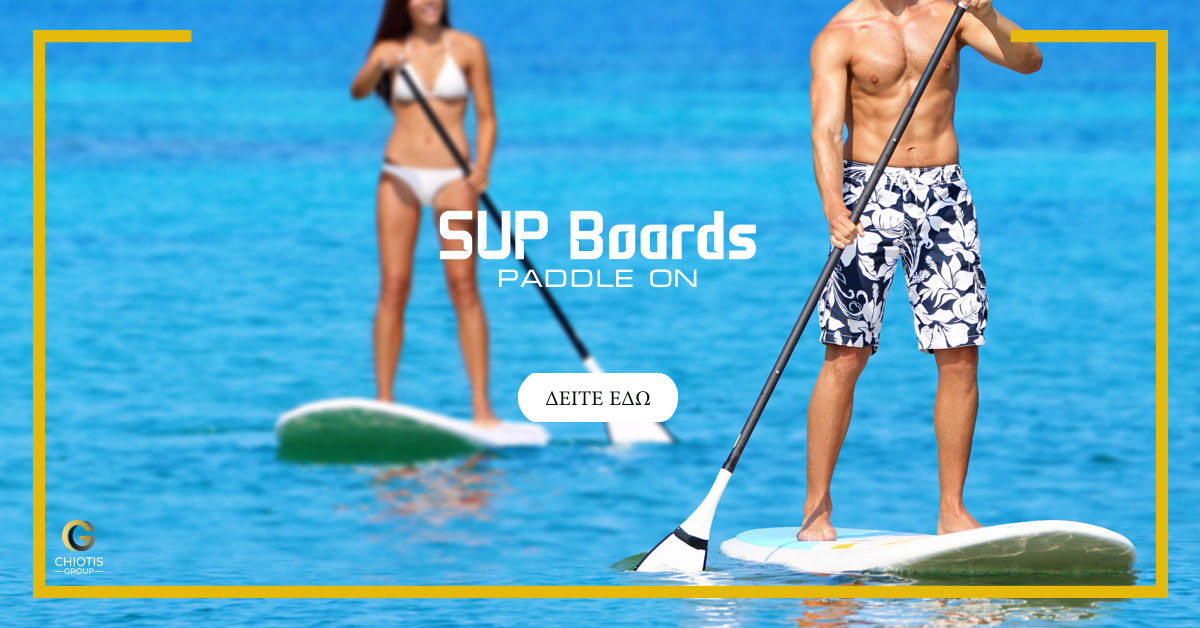 SUP Boards | Chiotis Group